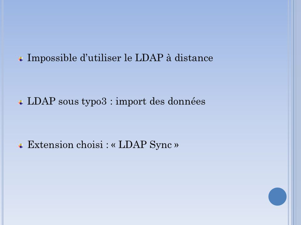 Impossible d'utiliser le LDAP à distance