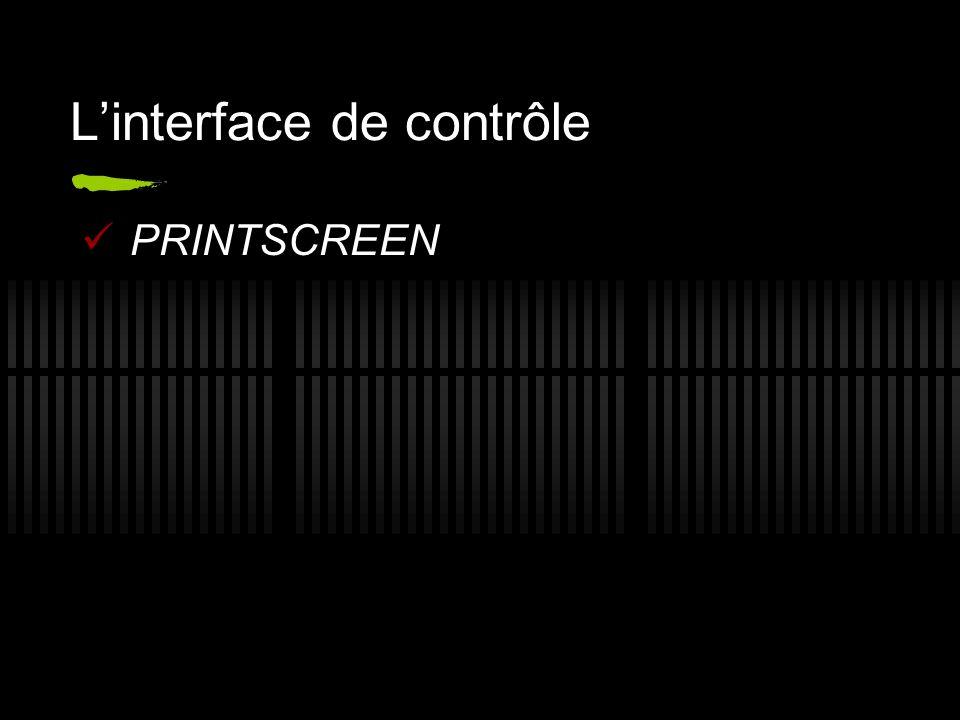 L'interface de contrôle