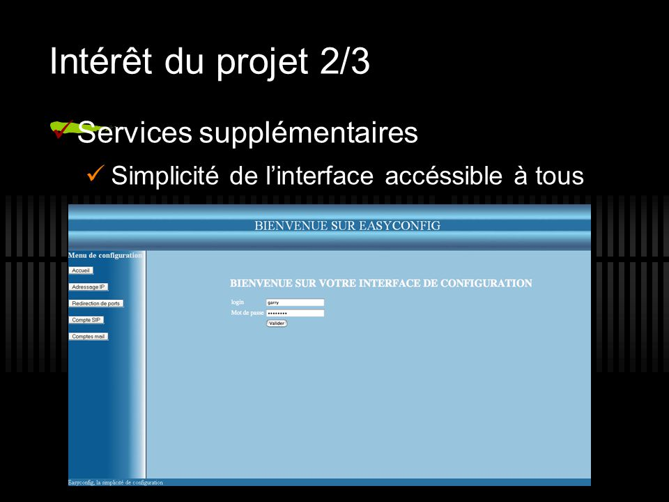 Intérêt du projet 2/3 Services supplémentaires