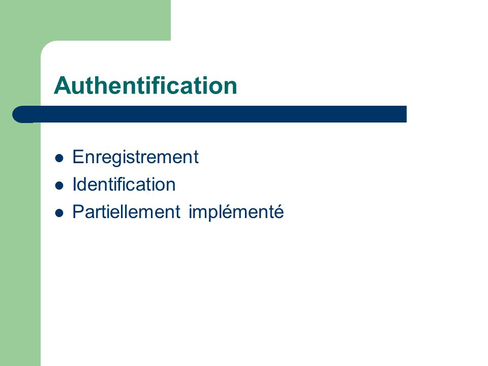 Authentification Enregistrement Identification