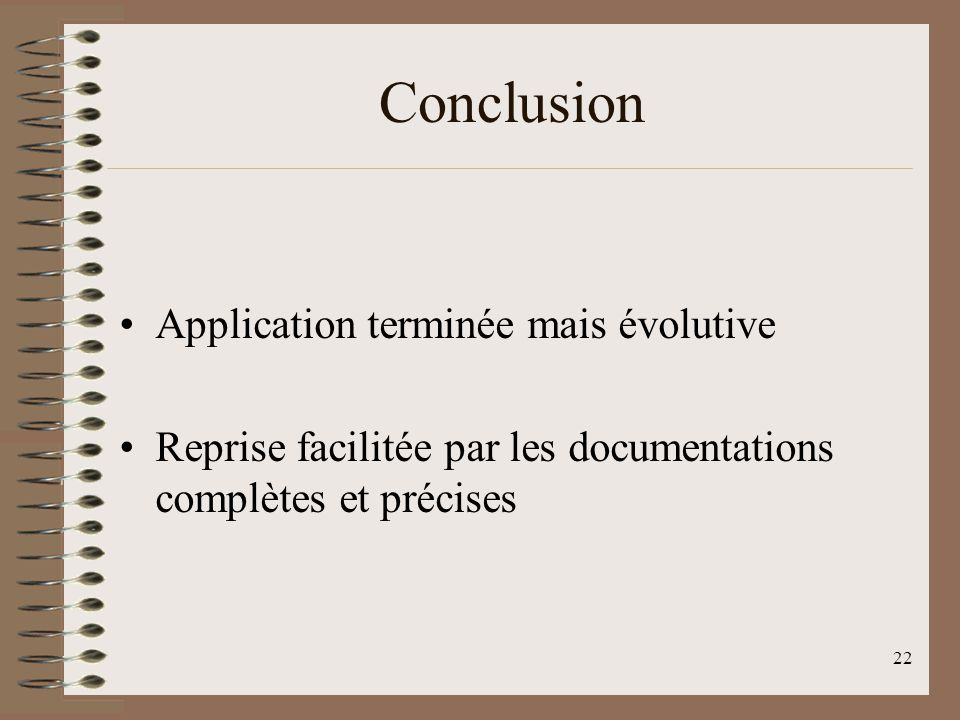 Conclusion Application terminée mais évolutive