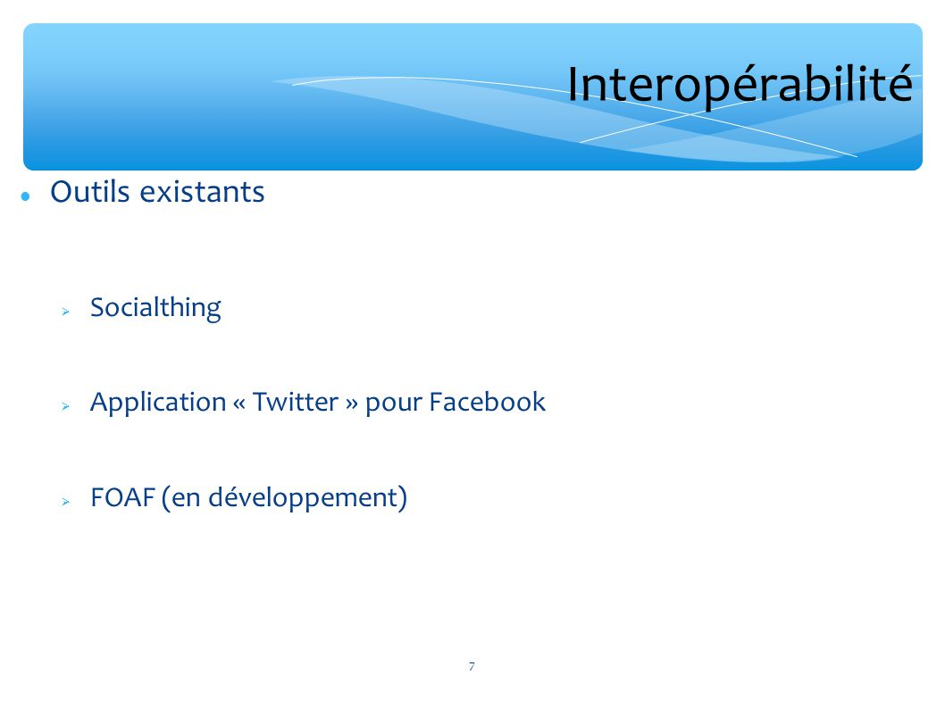 Interopérabilité Outils existants Socialthing