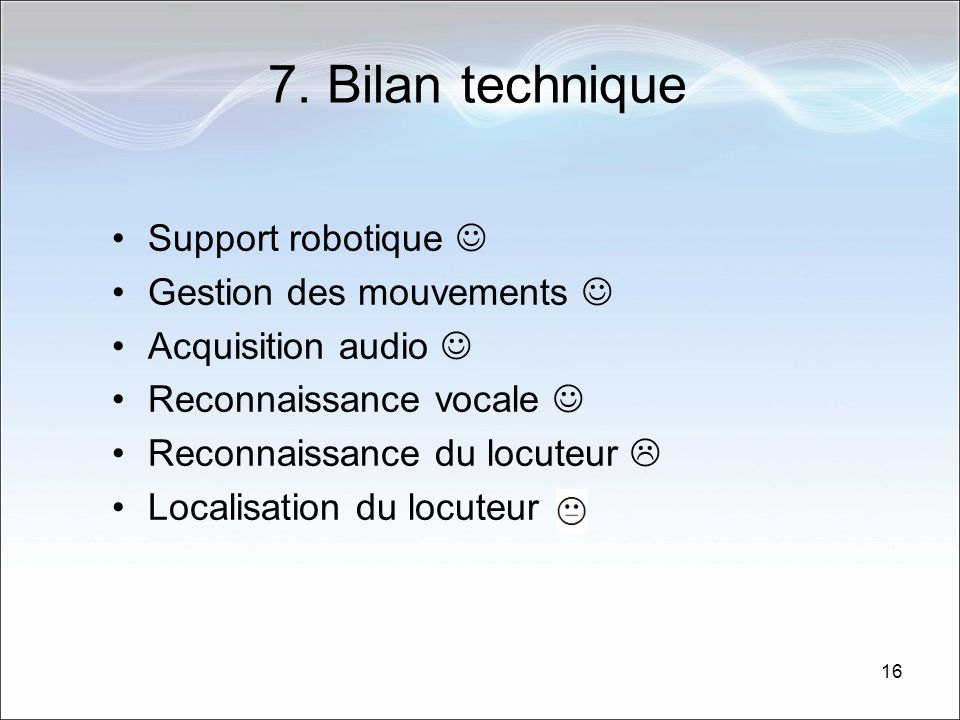 7. Bilan technique Support robotique  Gestion des mouvements 