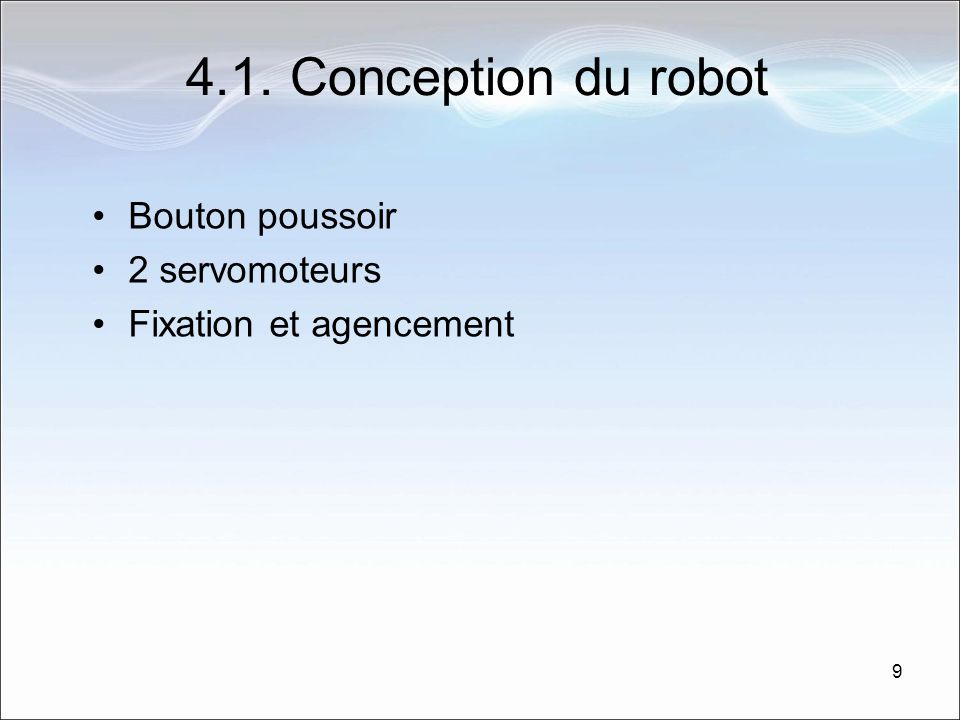 4.1. Conception du robot Bouton poussoir 2 servomoteurs