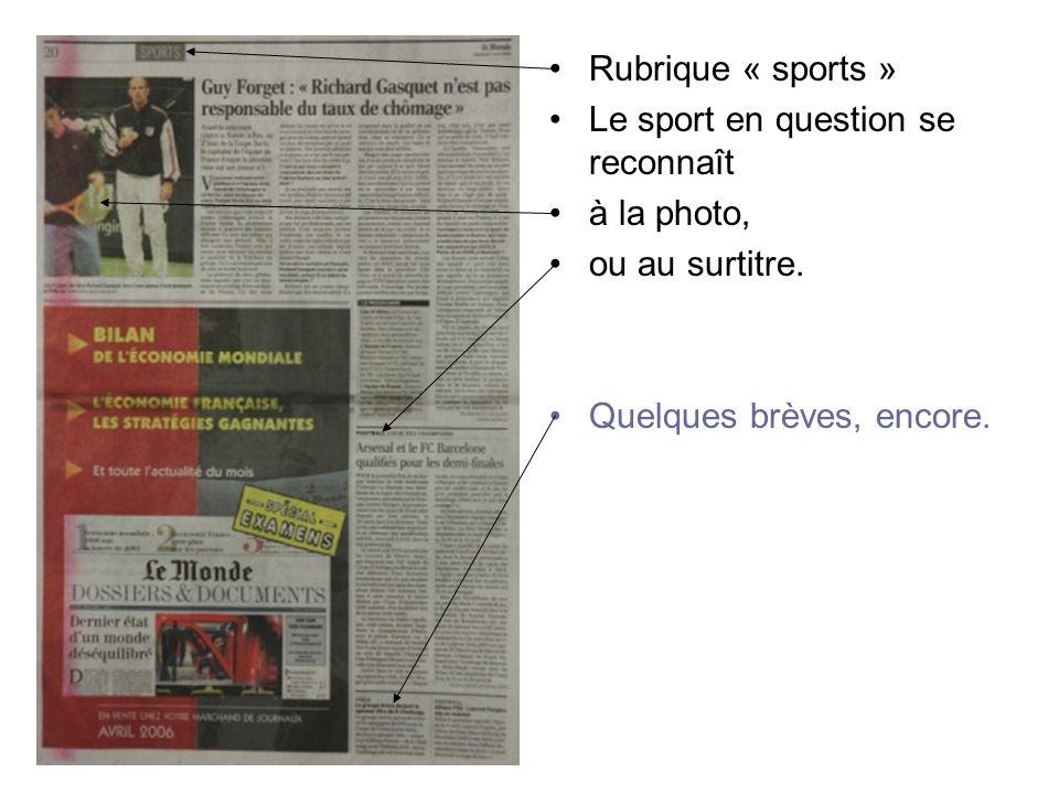 Rubrique « sports » Le sport en question se reconnaît.