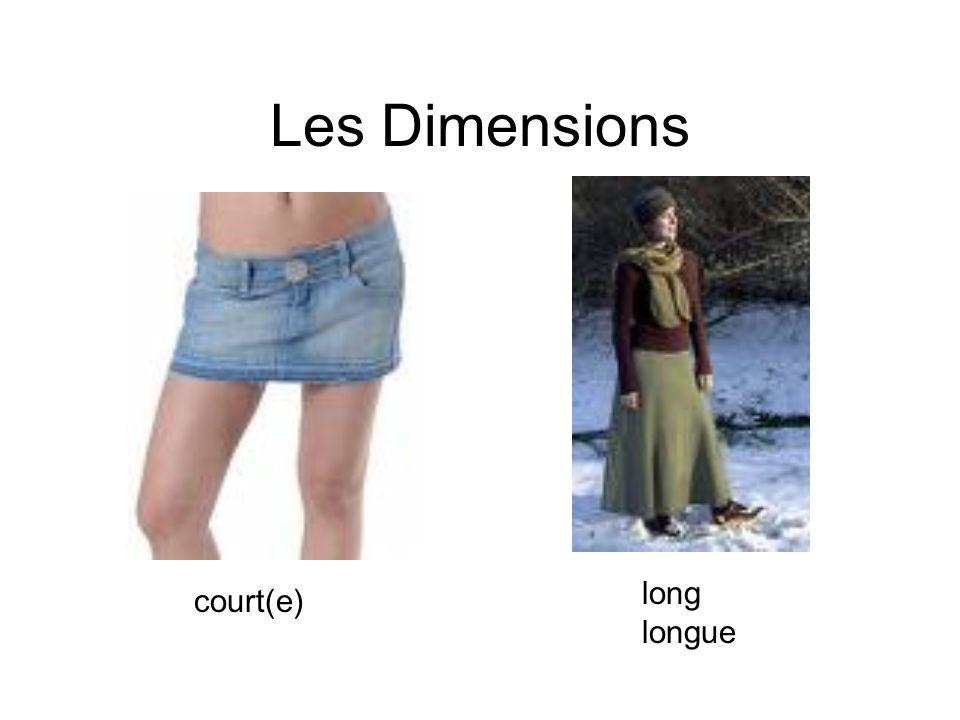 Les Dimensions long longue court(e)