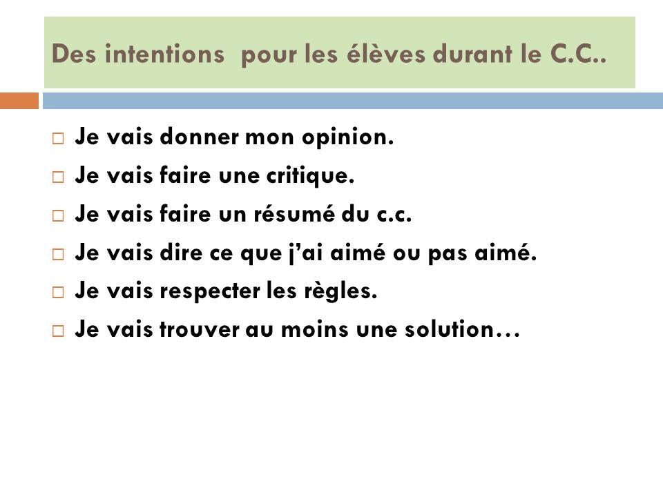 Des intentions pour les élèves durant le C.C..