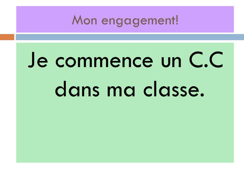 Je commence un C.C dans ma classe.