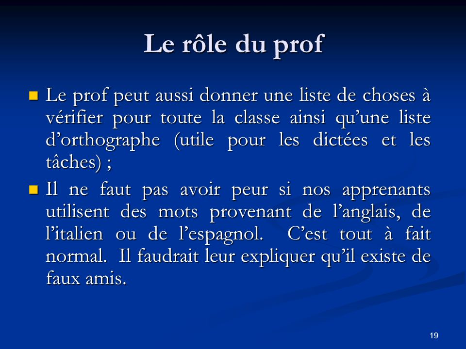 Le rôle du prof