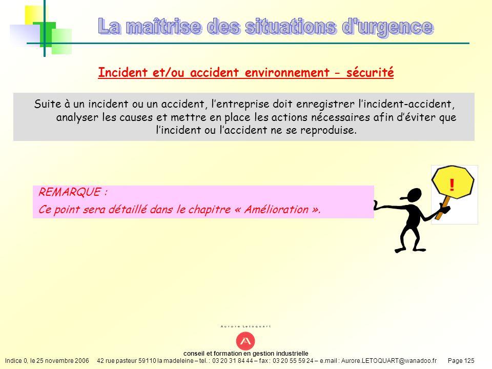 Incident et/ou accident environnement - sécurité