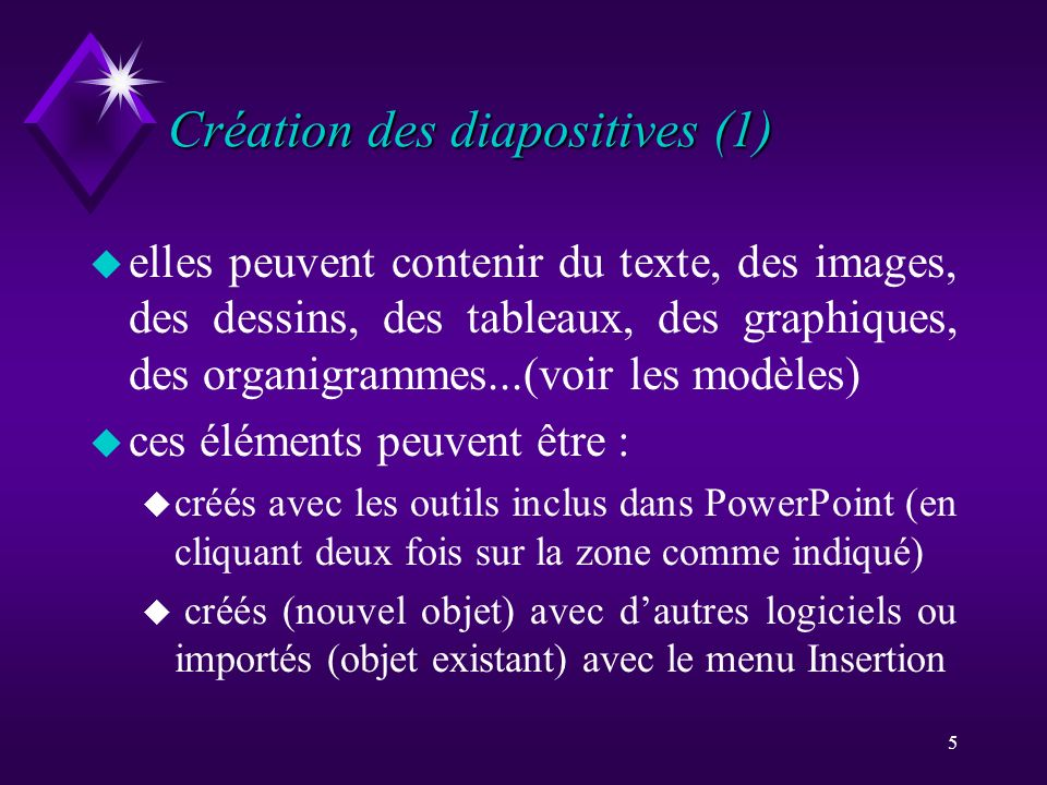 Création des diapositives (1)
