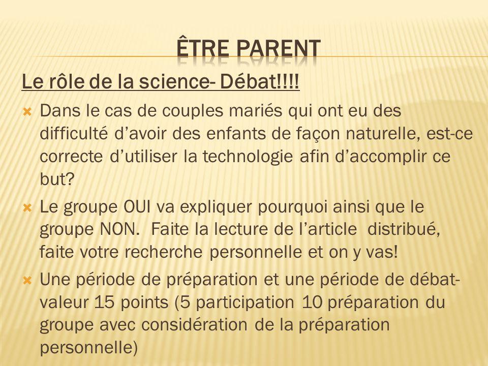Être parent Le rôle de la science- Débat!!!!