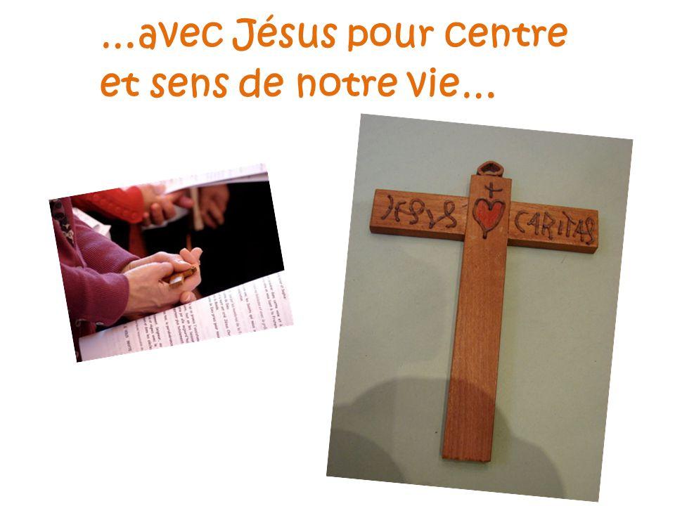 …avec Jésus pour centre