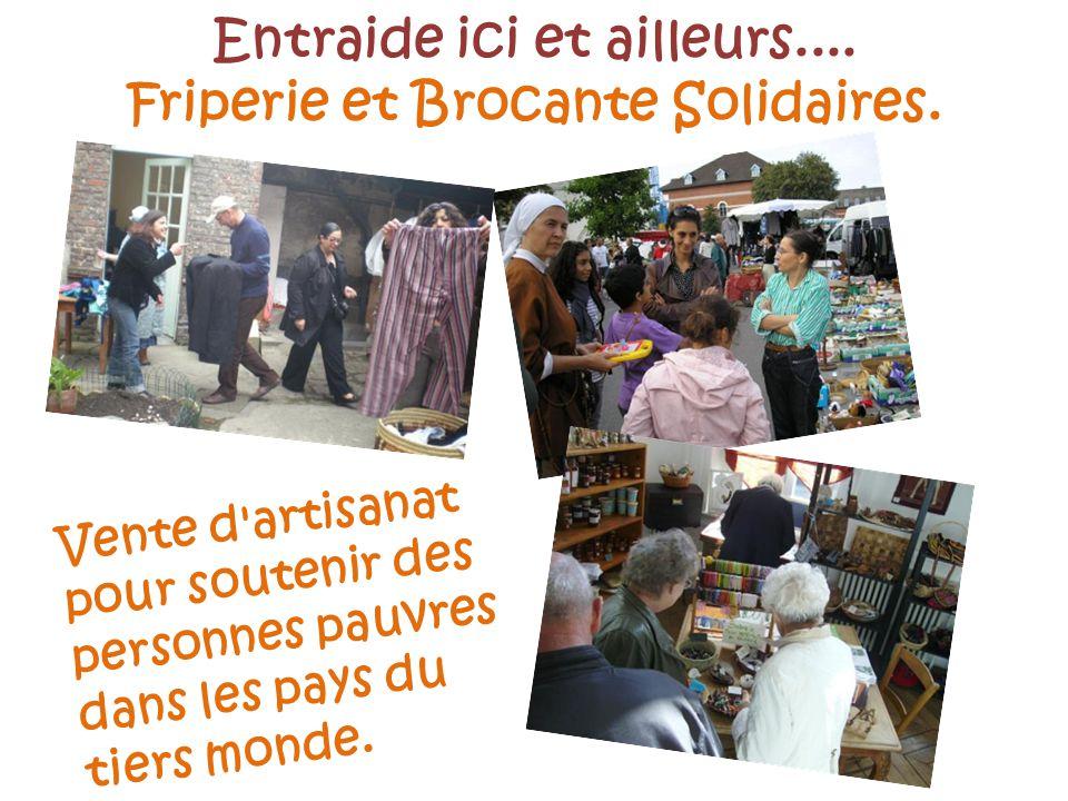 Entraide ici et ailleurs.... Friperie et Brocante Solidaires.