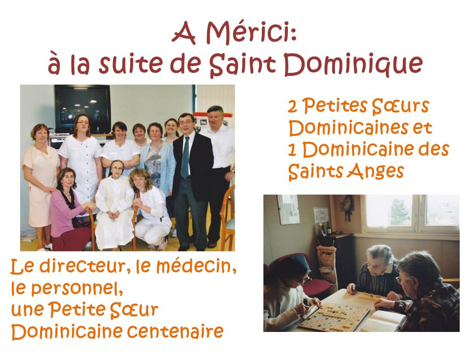 à la suite de Saint Dominique