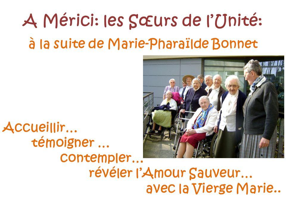A Mérici: les Sœurs de l'Unité: