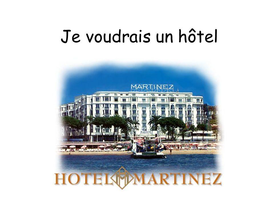Je voudrais un hôtel