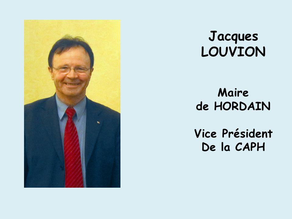 Jacques LOUVION Maire de HORDAIN Vice Président De la CAPH