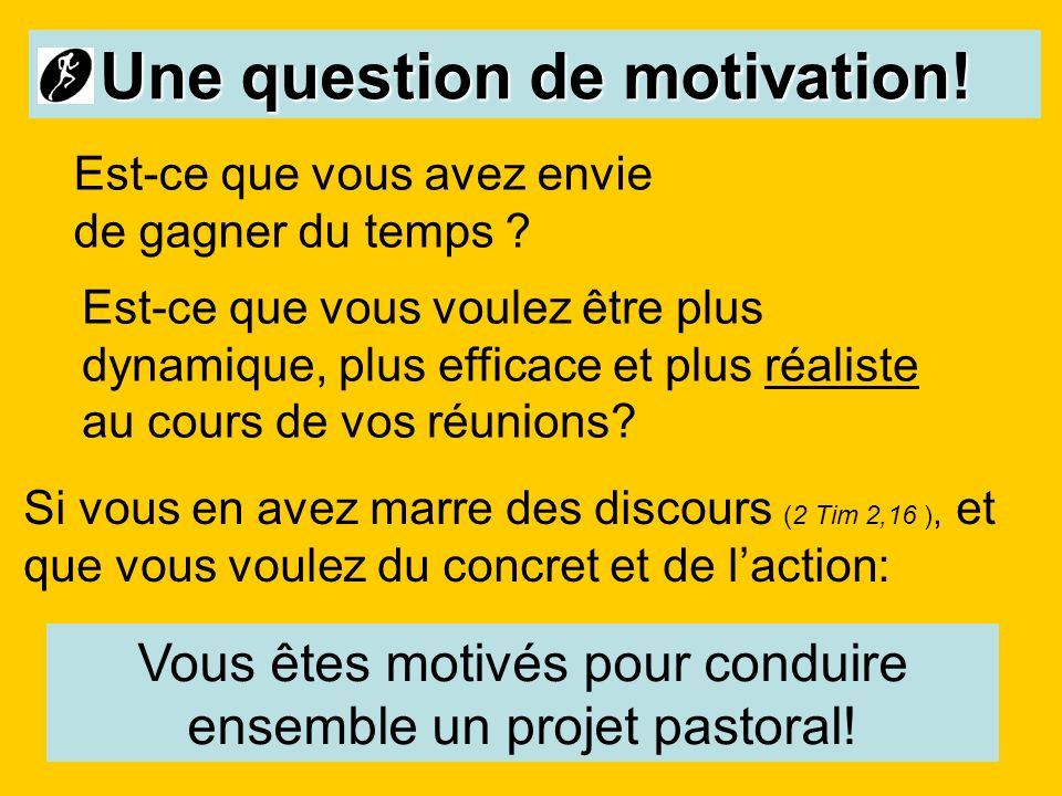 Une question de motivation!