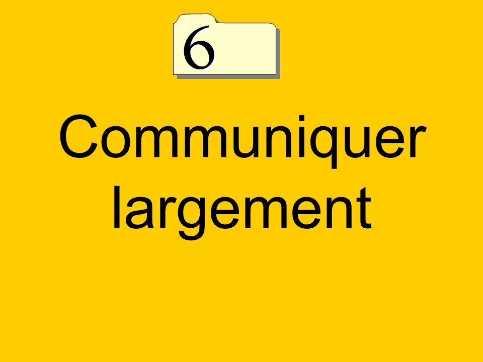 Communiquer largement