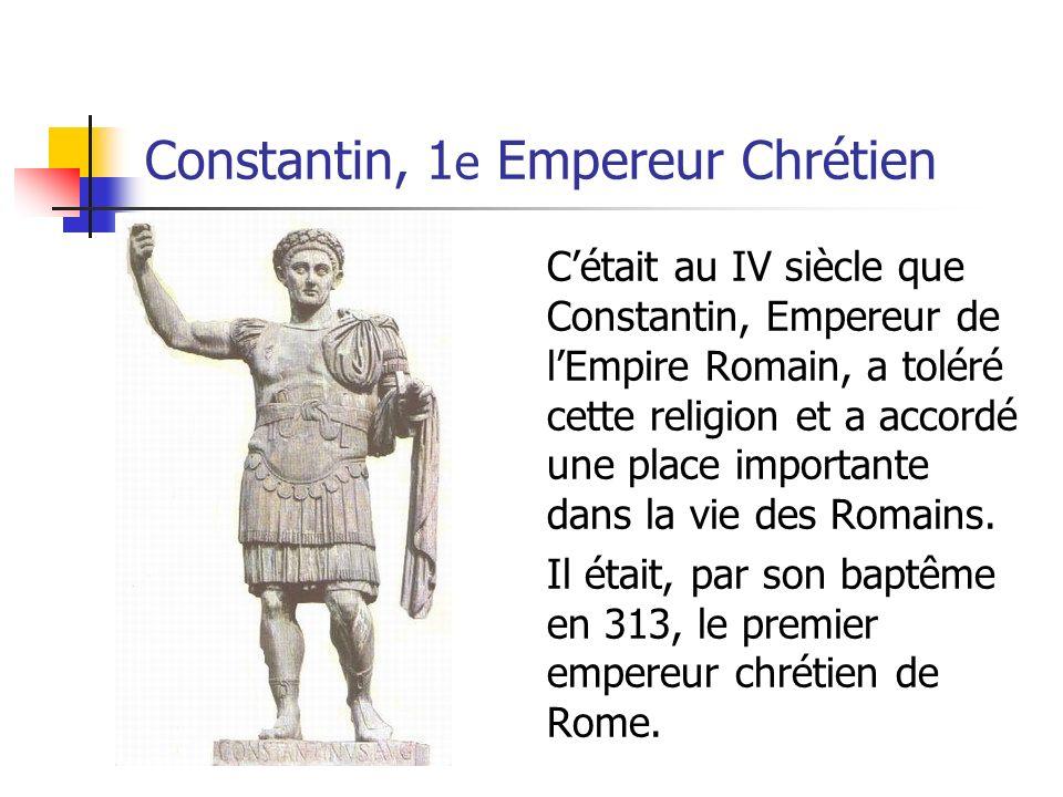 Constantin, 1e Empereur Chrétien