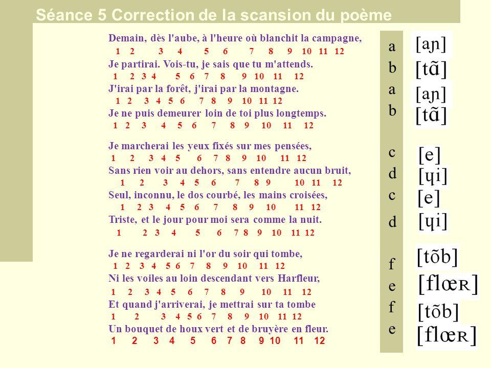 Séance 5 Correction de la scansion du poème