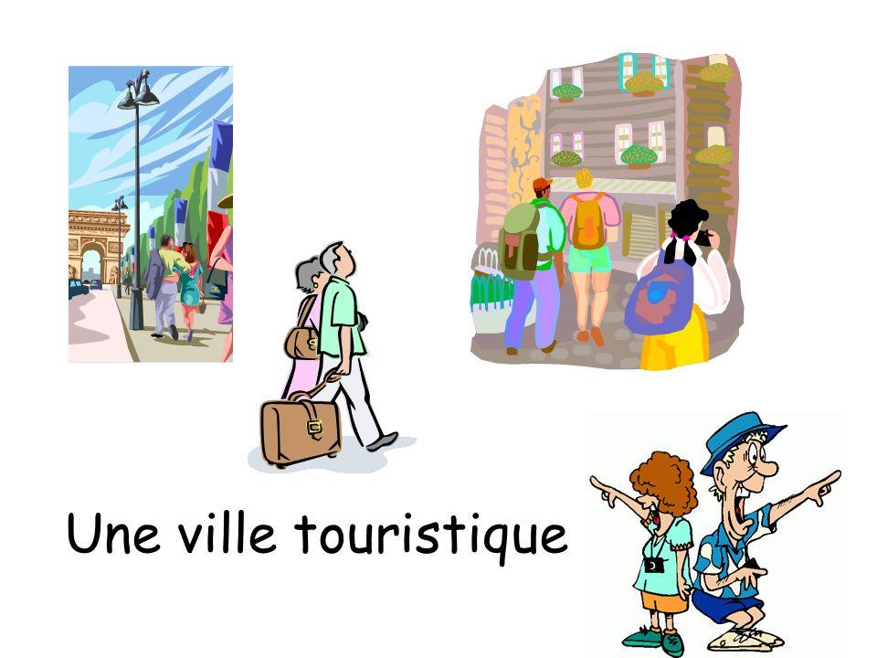Une ville touristique