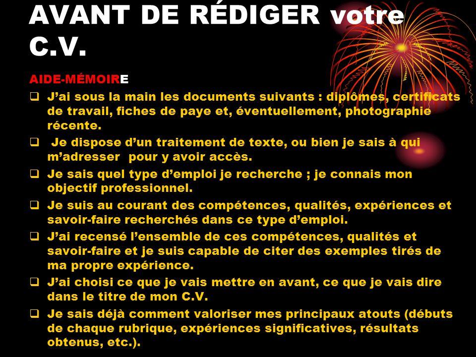 AVANT DE RÉDIGER votre C.V.