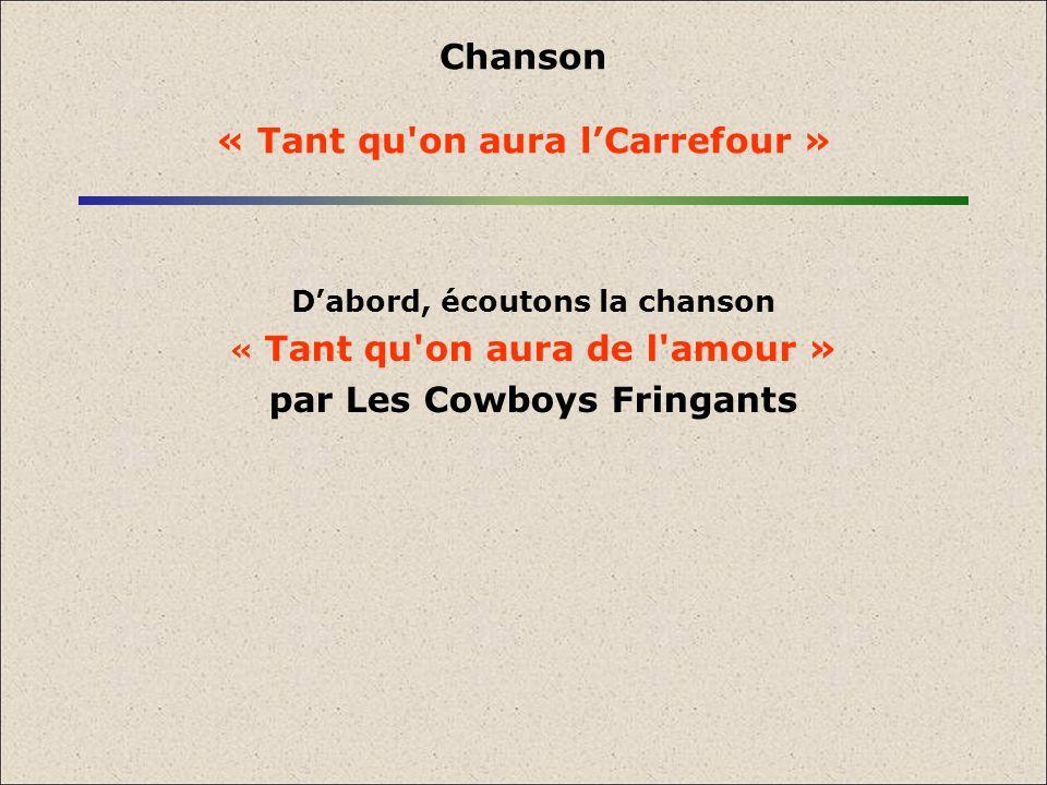 Chanson « Tant qu on aura l'Carrefour »