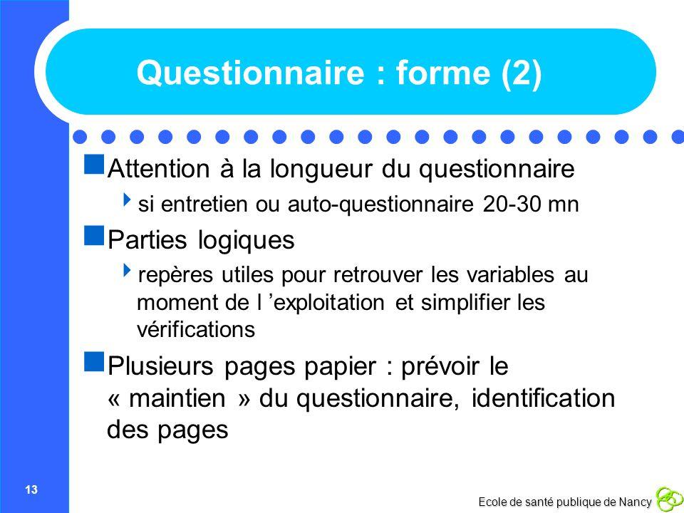 Questionnaire : forme (2)