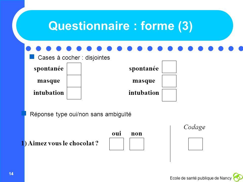 Questionnaire : forme (3)
