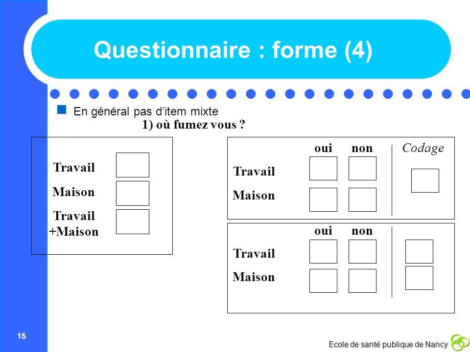 Questionnaire : forme (4)