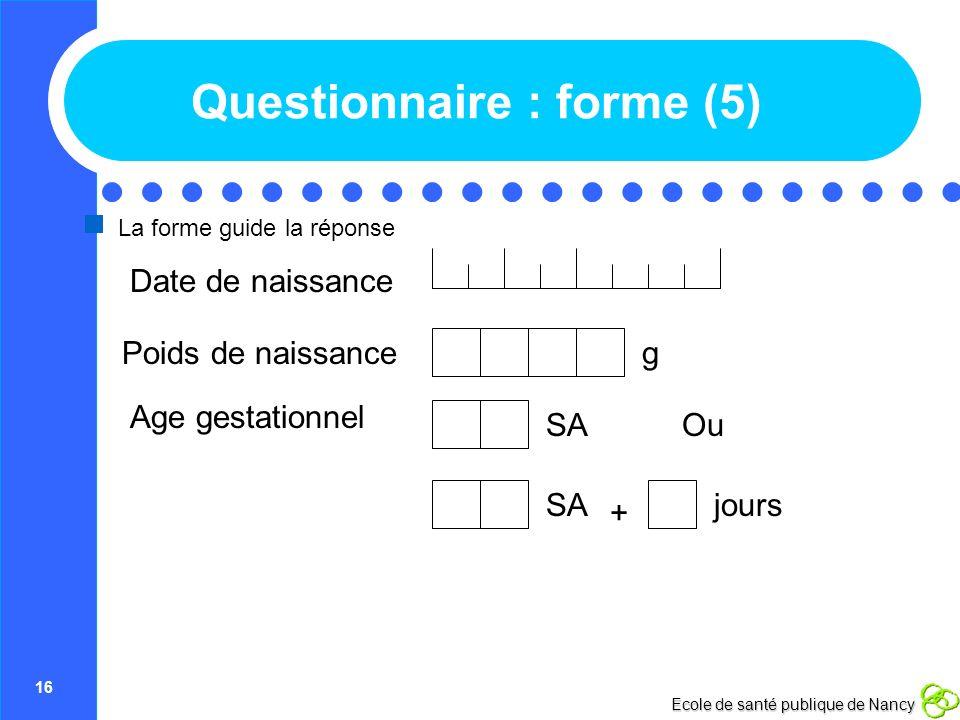 Questionnaire : forme (5)