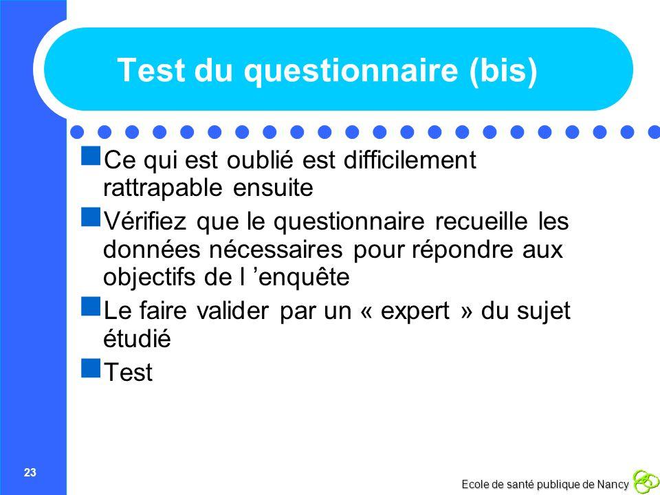 Test du questionnaire (bis)