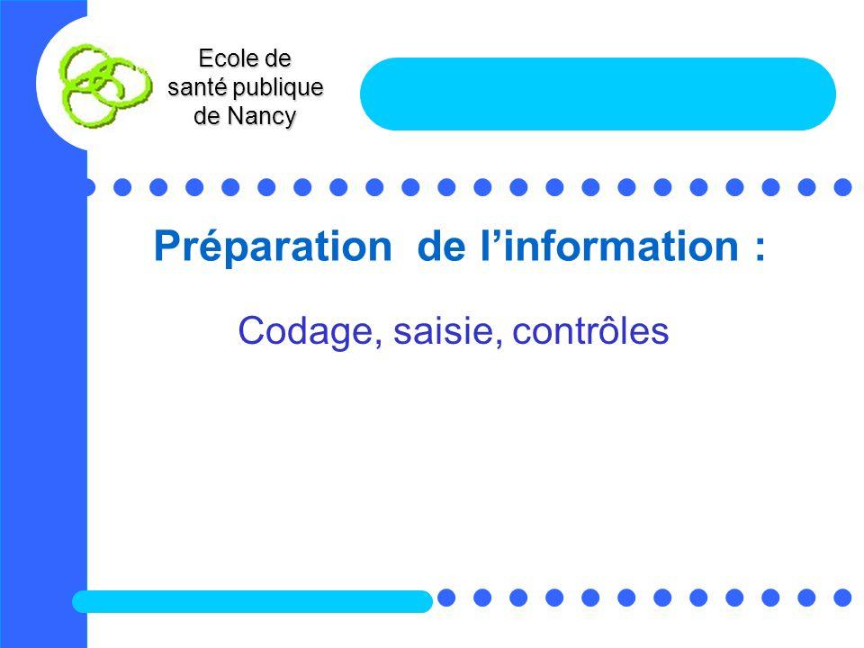 Préparation de l'information :
