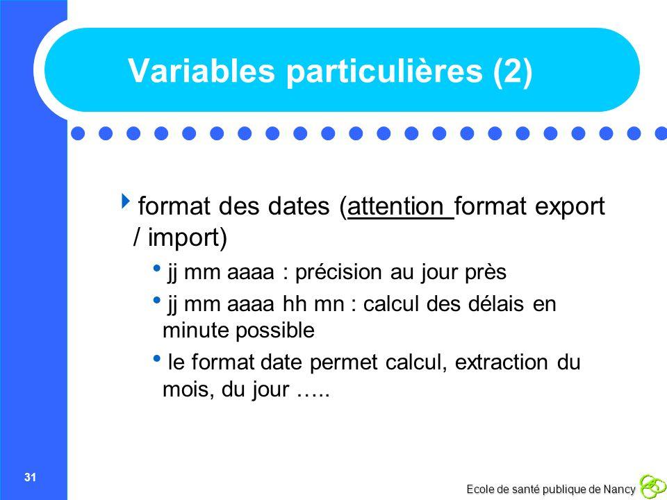 Variables particulières (2)