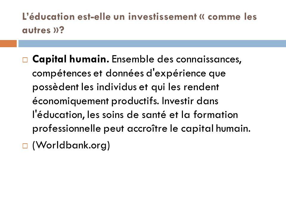 L'éducation est-elle un investissement « comme les autres »