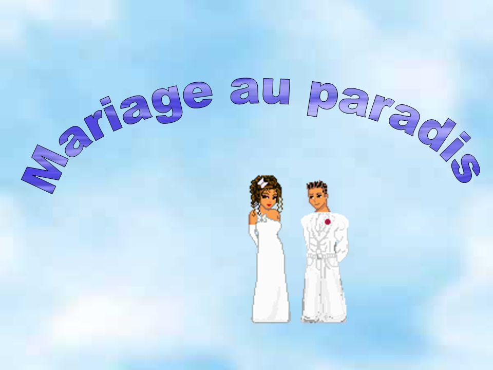 Mariage au paradis