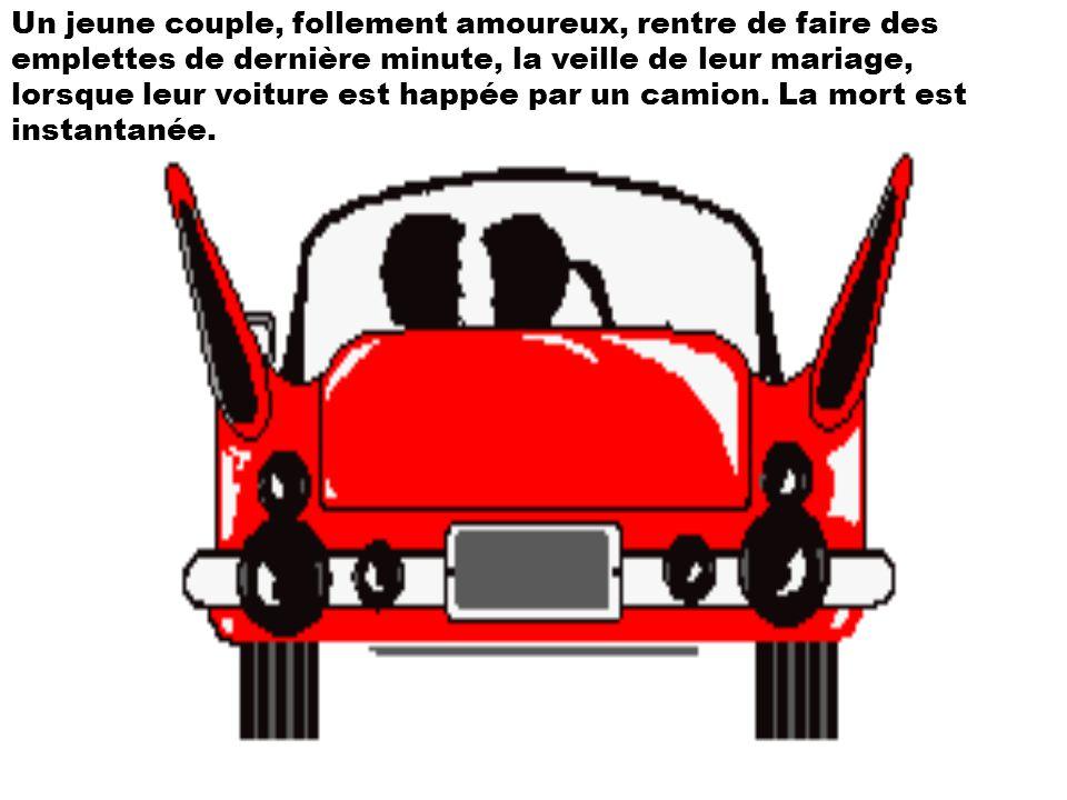 Un jeune couple, follement amoureux, rentre de faire des emplettes de dernière minute, la veille de leur mariage, lorsque leur voiture est happée par un camion.