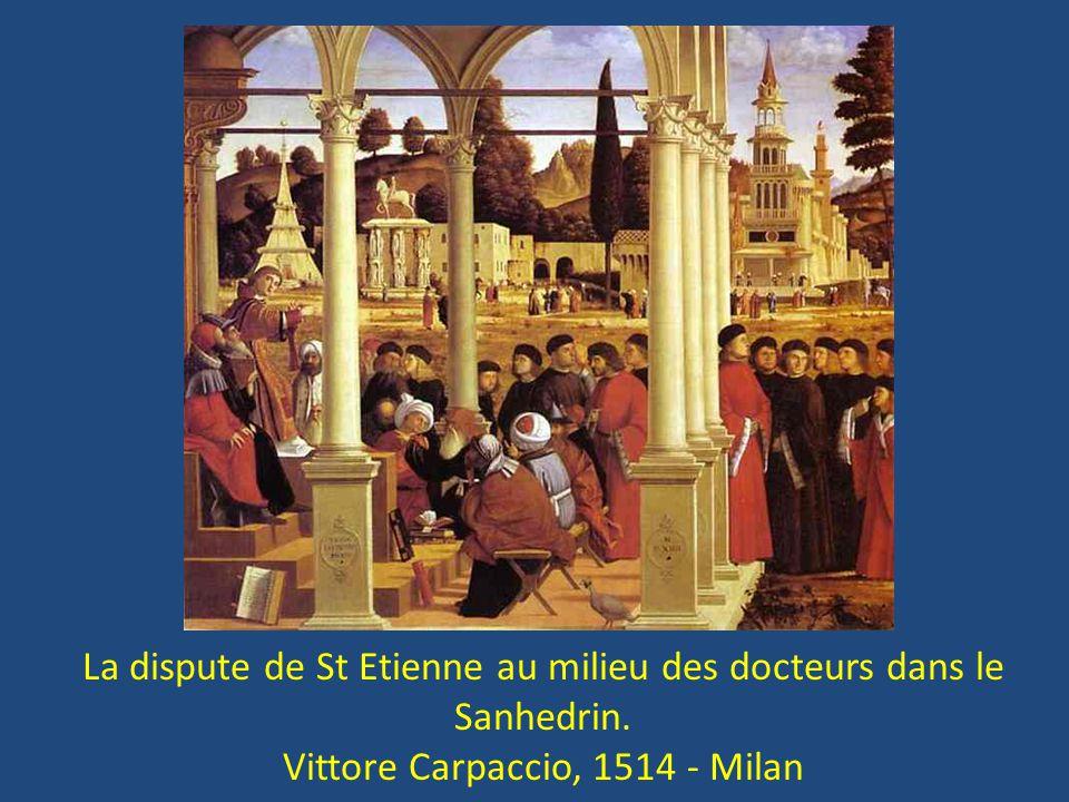 La dispute de St Etienne au milieu des docteurs dans le Sanhedrin.