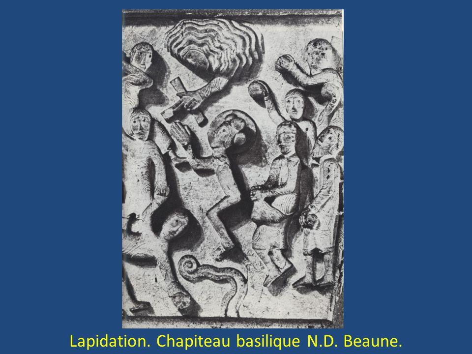 Lapidation. Chapiteau basilique N.D. Beaune.