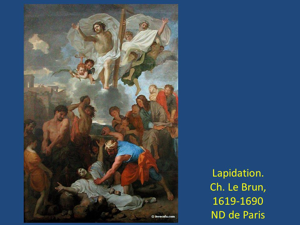 Lapidation. Ch. Le Brun, 1619-1690 ND de Paris