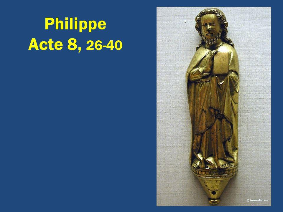 Philippe Acte 8, 26-40