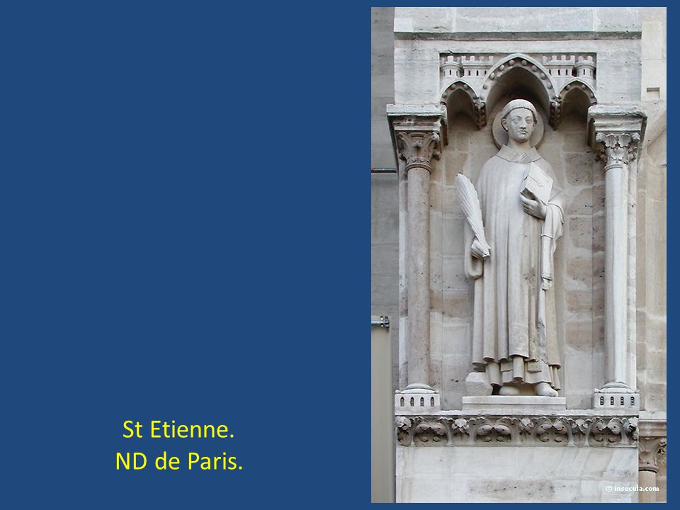 St Etienne. ND de Paris.