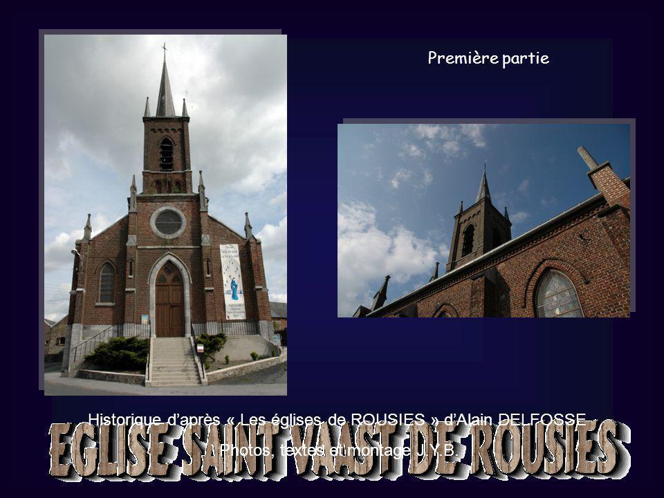 Historique d'après « Les églises de ROUSIES » d'Alain DELFOSSE