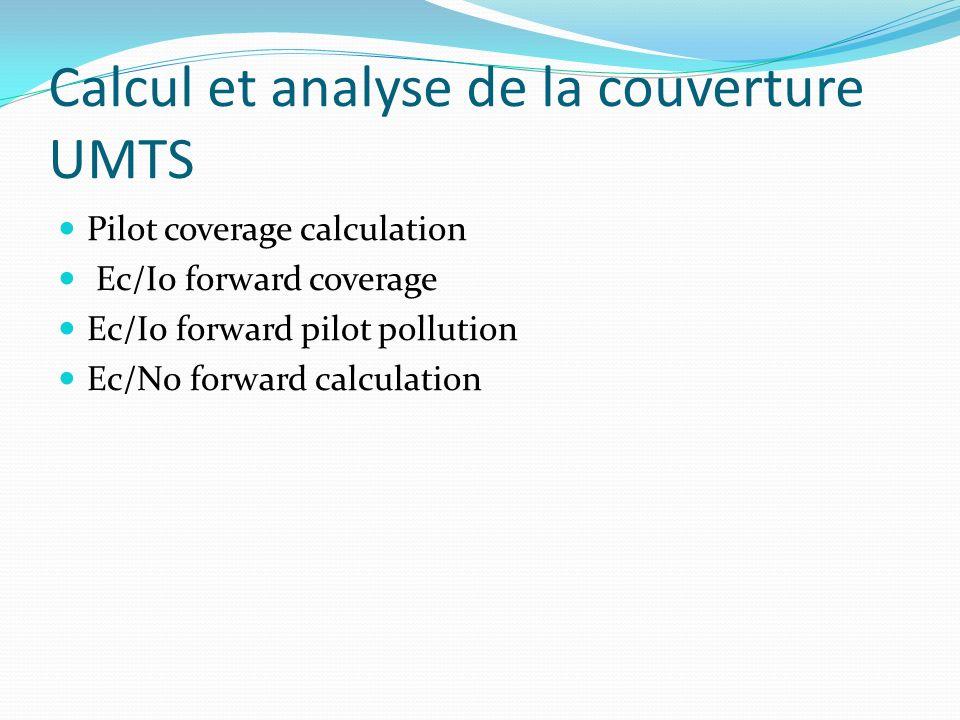 Calcul et analyse de la couverture UMTS