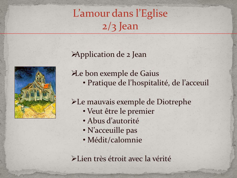 L'amour dans l'Eglise 2/3 Jean Application de 2 Jean