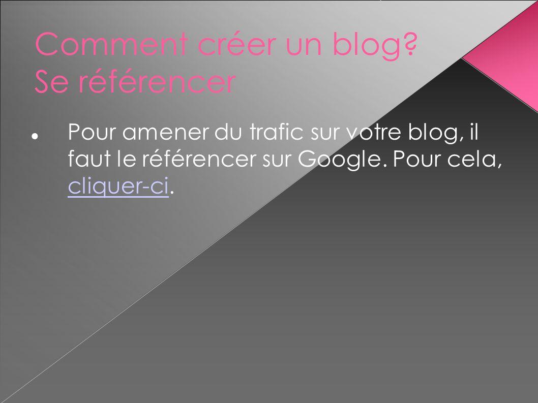 Comment créer un blog Se référencer