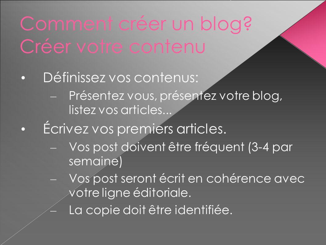 Comment créer un blog Créer votre contenu