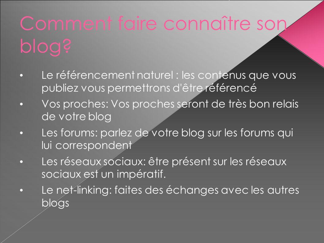 Comment faire connaître son blog